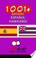 1001+ Ejercicios Español - Hawaiano