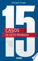 15 casos de éxito probado. Cómo la actitud de las empresas nos ayuda a superar los momentos de crisis (Edición multimedi