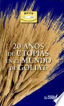 20 años de utopias en el mundo de Goliat