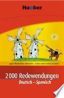 2000 Redewendungen Deutsch-Spanisch