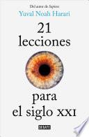 21 lecciones para el siglo XXI/ 21 Lessons for the 21st Century