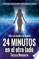 24 Minutos en el Otro Lado