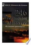 246 testamentos de Monterrey