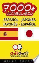 7000+ Español - Japonés Japonés - Español Vocabulario