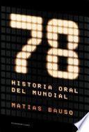 78. Historia oral del Mundial
