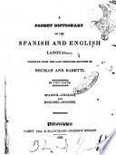 A pocket dictionary of the spanih and english languages in two parts compiled from the last improved editions of Neuman and Baretti