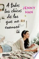 A todos los chicos de los que me enamoré (Edición mexicana)