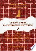 Actas de los 9. Cursos Monográficos sobre el Patrimonio Histórico