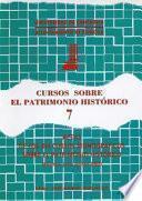 Actas de los VII Cursos Monográficos sobre el Patrimonio Histórico (Reinosa, julio-agosto 1996)