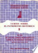 Actas de los XIV Cursos Monográficos sobre el Patrimonio Histórico