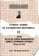 Actas de los XVI Cursos Monográficos sobre el Patrimonio Histórico