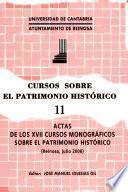 Actas de los XVII Cursos Monográficos sobre el Patrimonio Histórico