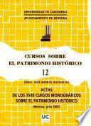 Actas de los XVIII Cursos Monográficos sobre el Patrimonio Histórico
