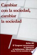 Actas octavo Congreso Interuniversitario de Organización de instituciones educativas