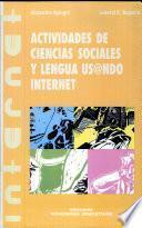 Actividades de ciencias sociales y lengua usando internet