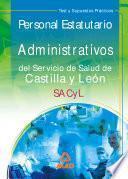 Administrativos Del Servicio de Salud de Castilla Y León (sacyl). Personal Estatutario.test Y Supuestos Practicos Ebook