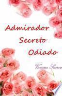 Admirador Secreto Odiado