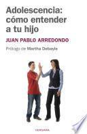 Adolescencia: cómo entender a tu hijo