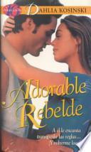 Adorable rebelde