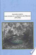 Alegoría e ironía bajo censura en la Argentina del Proceso (1976-1983)