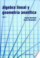 Álgebra lineal y geometría analítica