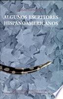 Algunos escritores hispanoamericanos