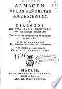 Almacen de las señoritas adolescentes ó Dialogos de una sabia directora con sus nobles discípulas