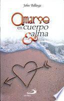 Amarse en Cuerpo and Alma