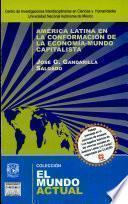 América Latina en la conformación de la economía-mundo capitalista
