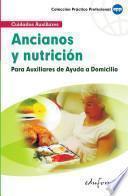 Anciano Y Nutrición Para Auxiliares de Ayuda a Domicilio. Ebook