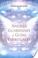 Angeles Guardianes Y Guias Espirituales