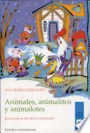 Animales, Animalitos, Animalotes