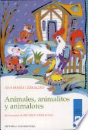 Animales, Animalitos, Animalotes