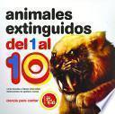 Animales extinguidos del uno al diez