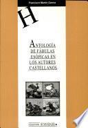 Antología de fábulas esópicas en los autores castellanos