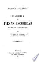 Antologia Española. Coleccion de piezas escogidas sacadas del teatro antiguo