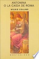 Antonina, o, La caída de Roma