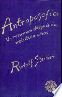 Antoposofía, un resumen después de 21 años