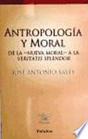 Antropología y moral