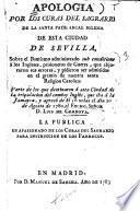 Apologia por los curas del Sagrario de la Santa Patriarcal Iglesia de esta ciudad de Sevilla