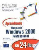 Aprendiendo Microsoft Windows 2000 Professional en 24 horas