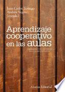 Aprendizaje cooperativo en las aulas