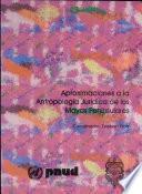 Aproximaciones a la antropología jurídica de los mayas peninsulares