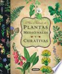 Atlas Ilustrado de Plantas Medicinales y Curativas