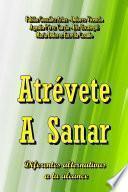 Atrevete a Sanar