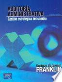 Auditoria Administrativa - Gestion Estrategica del Cambio