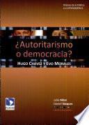 ¿Autoritarismo o democracia?