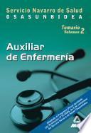 Auxiliares de Enfermeria Del Servicio Navarro de Salud-osasunbidea. Temario Volumen Ii