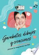Bia. Garabatos, Dibujos Y Creaciones