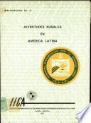 Bibliografía sobre juventudes rurales en América Latina